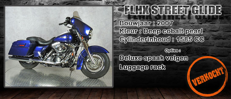 FLHX Streetglide 2007 te koop bij Harliepleats